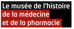 Musée d'Histoire de la Médecine et de la Pharmacie